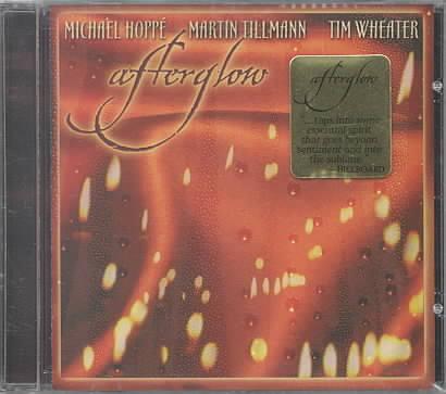 AFTERGLOW BY HOPPE/TILLMAN/WHEATE (CD)