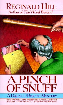 A Pinch of Snuff By Hill, Reginald